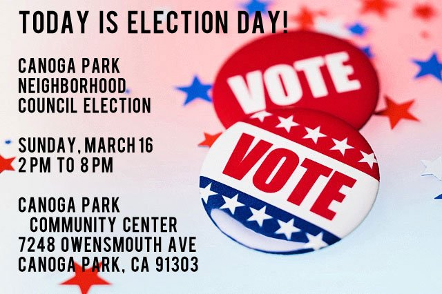 Canoga Park Neighborhood Council Elections Are Today!