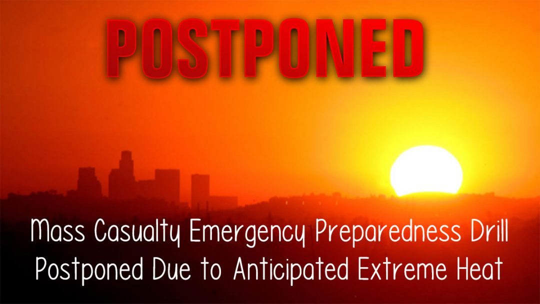Mass Casualty Emergency Preparedness Drill Postponed
