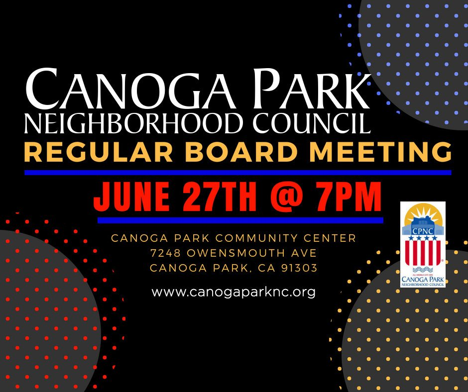Canoga Park NC Board Meeting June 27th