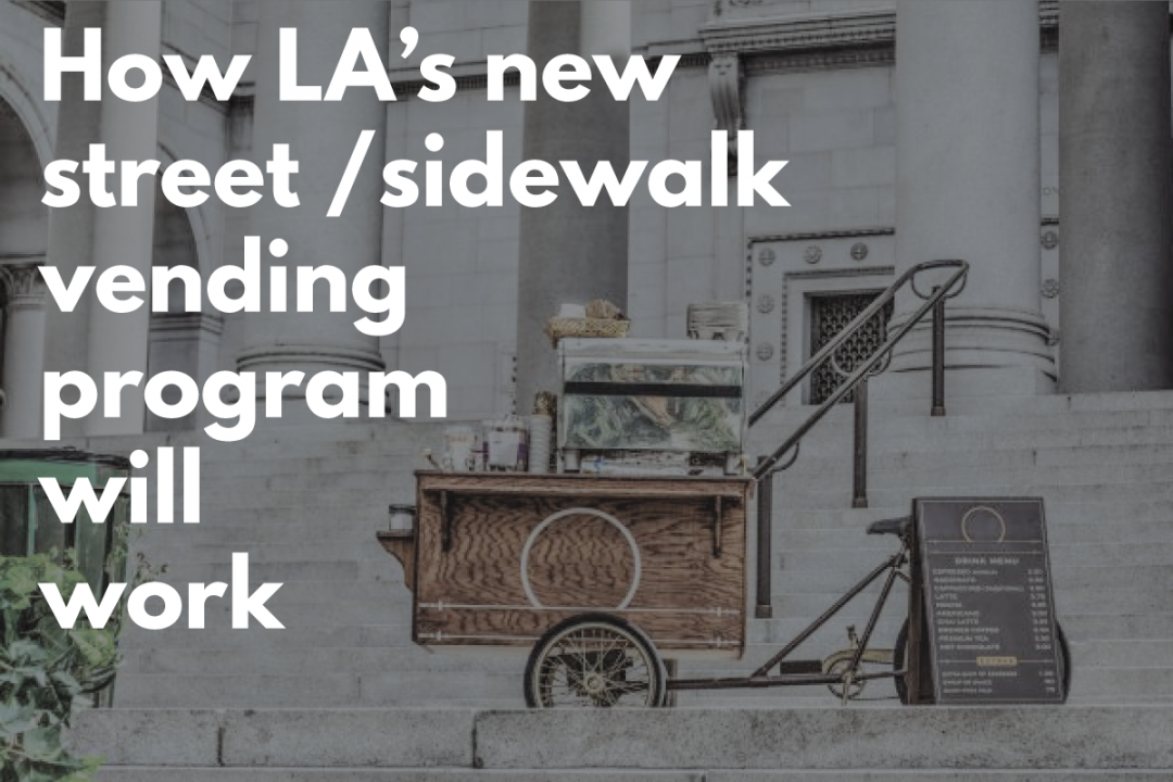 How Will LA's New Street & Sidewalk Vending Program Work?